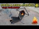 Fogão a Lenha Portátil / Wood Burning Stove - DIY