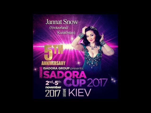 Jannat @ Isadora Cup Festival - Kiev, Ukraine 2017