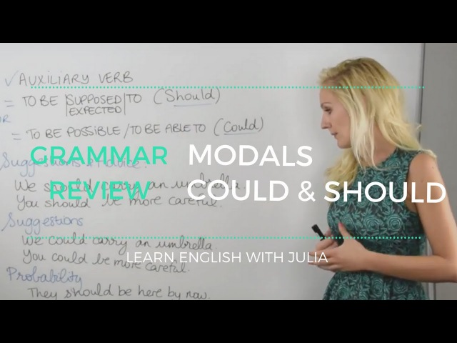 Modals Could Should - Learn English with Julia