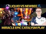 LIQUID vs NEWBEE - Miracle CATACLYSM Invoker - Group Final ESL Genting Dota 2