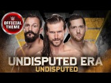 The Undisputed Era - Undisputed (Official Theme)