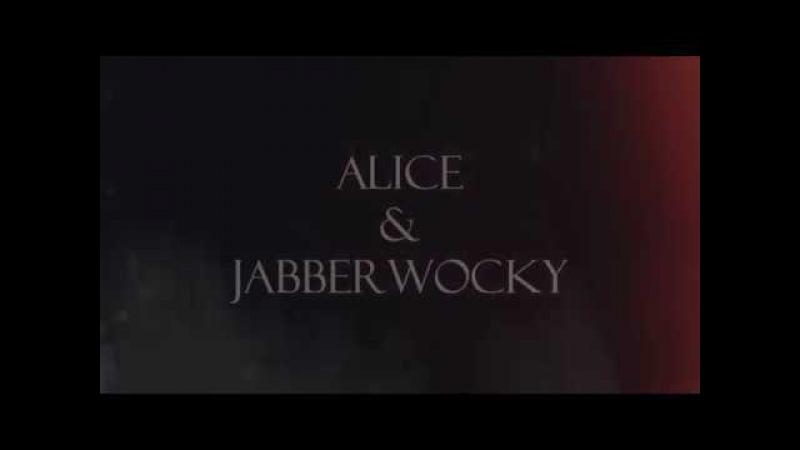 Alice jabberwocky « в поле спят мотыльки