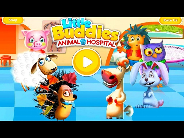 Little Buddies Hospital 2 Educational Android Gameplay Android Game for Children Pet Dentist Doctor
