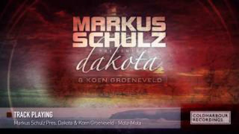 Markus Schulz Presents Dakota Koen Groeneveld - Mota-Mota