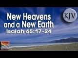 Isaiah 6517-24 Song (KJV)