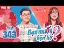 Tìm bạn gái cho anh chàng thích ngồi trong TOILET bấm điện thoại | Bảo Châu - Trần Tím | BMHH 343 🚽