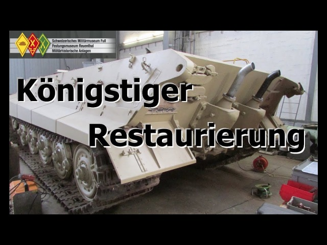 Königstiger Restaurierung || King Tiger restoration [ENG SUBS][русские титры]