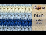 How to Crochet Triads Stitch baby blanket