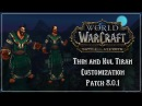 Thin and Kul Tiran Customization Battle for Azeroth Patch 8 0 1