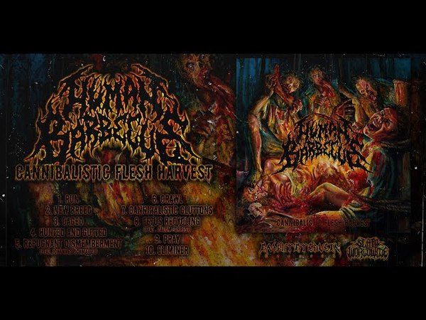 HUMAN BARBECUE - CANNIBALISTIC FLESH HARVEST [OFFICIAL ALBUM STREAM] (2018) SW EXCLUSIVE