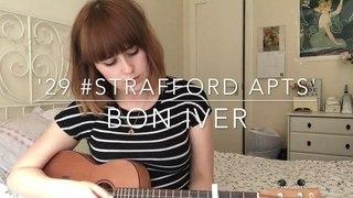 Bon Iver - '29 #Strafford APTS' Ukulele Cover by Sophie Bartholomew