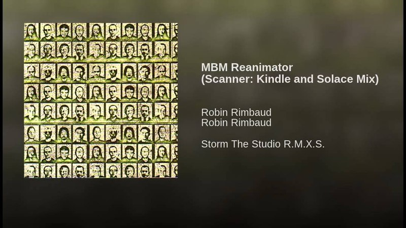 MBM Reanimator (Scanner: Kindle and Solace Mix)