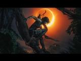 Официальный трейлер Shadow of the Tomb Raider