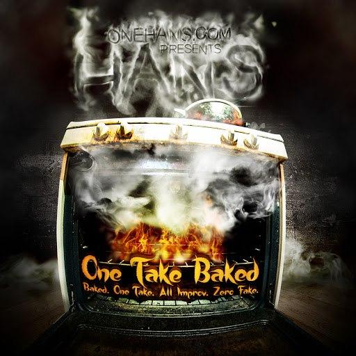 HANS альбом One Take Baked