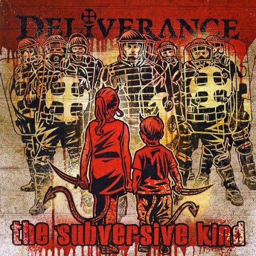 Deliverance альбом The Subversive Kind