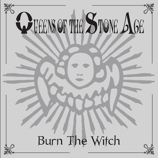 Queens of the Stone Age альбом Burn The Witch (International Version) (International Version)