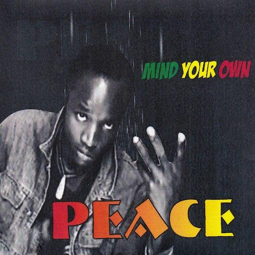 Peace альбом Mind Your Own