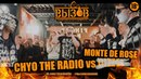 ВЫЗОВ 2 Сезон II CHYO THE RADIO vs MONTE DE ROSE 2018