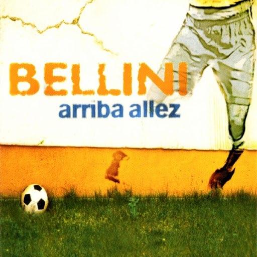 Bellini альбом Arriba Allez