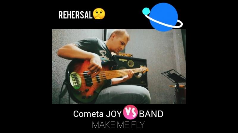 Cometa JOY vs BAND (Make Me Flyrehersal)