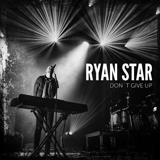 Ryan Star альбом Don't Give Up