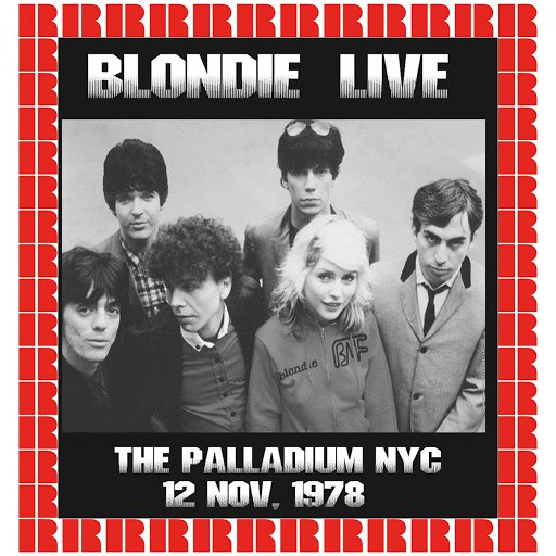 Blondie альбом The Palladium, New York, November 11th, 1978