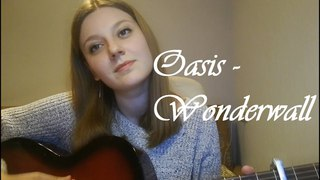 Oasis - Wonderwall (cover by Liza Eliseeva)