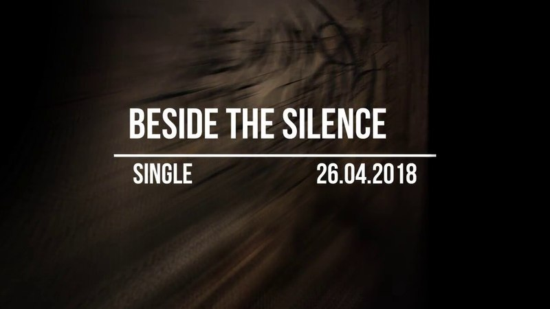 BEYOND THE DYING LIGHT - Beside the Silence [Single 2018] (Promo)