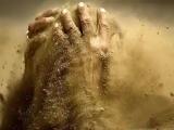 Время - это песок. Жизнь - это вода. Слова - это ветер. Осторожнее с этими компонентами.. Чтобы не получилась грязь....