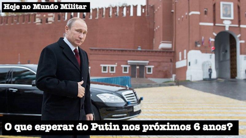 O que esperar do Putin nos próximos 6 anos