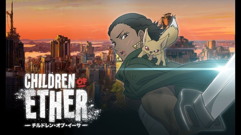 Children of Ether - FULL | Crunchyroll