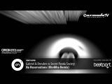 Gabriel &amp Dresden vs Secret Panda Society - No Reservations (KhoMha Remix)
