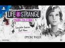 Life is Strange: Before the Storm - Complete Season Trailer | PS4