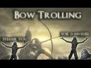 Bow Trolling - Dark Souls 3(25K SPECIAL)