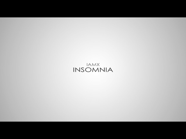 IAMX - Insomnia (Subtitulada al Español) (Lyrics)