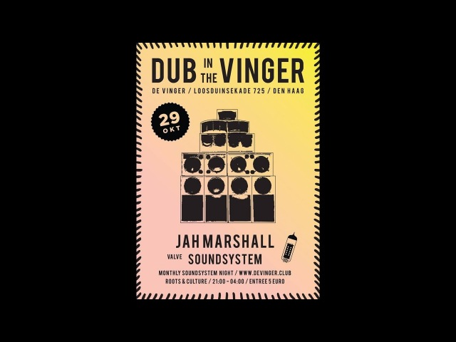 JAH MARSHALL ▶️ Mighty Prophets Marchin at Dub in de Vinger, The Hague 29 oct 2016