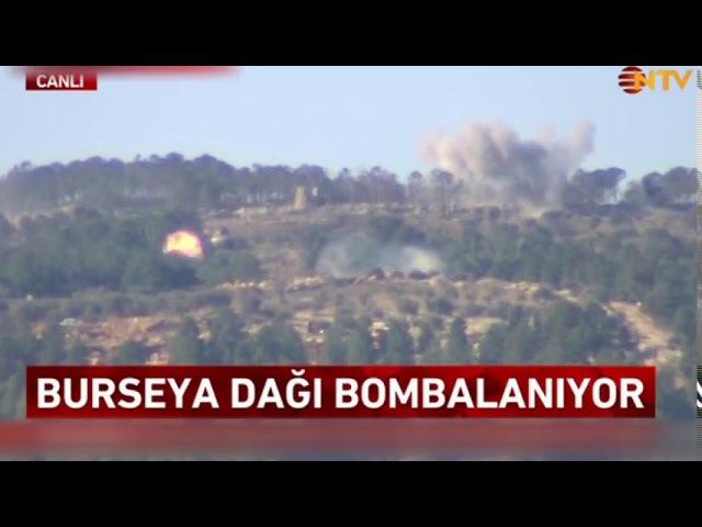 Burseya Dağına bombardıman (Afrin Zeytin Dalı Operasyonu)