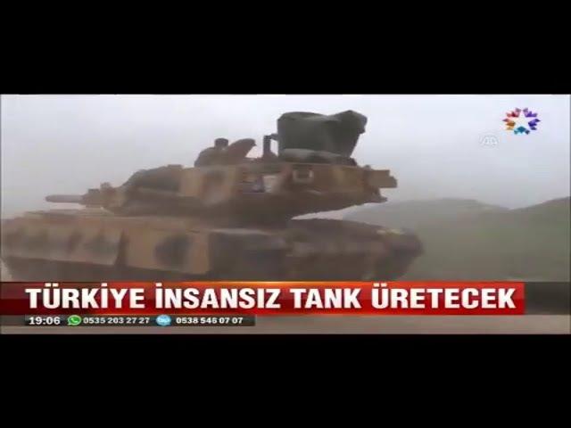 Türkiye insansız hava aracından sonra insansız tank üretmeye hazırlanıyor