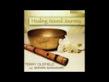 Terry Oldfield &amp Soraya Saraswati - Healing Sound Journey (Full Album)