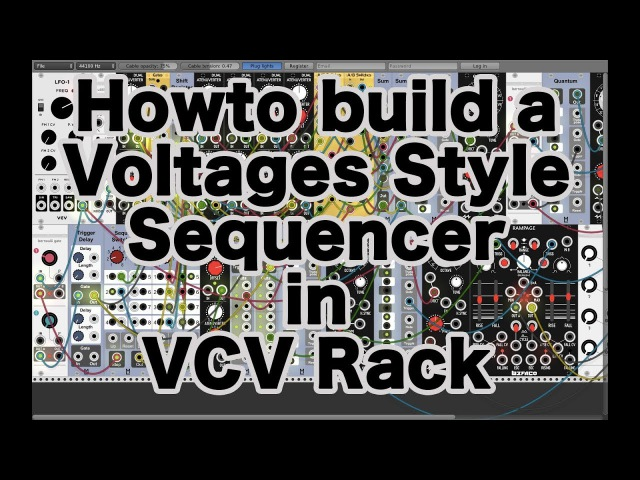 HowTo build a Voltages/Volts Style Sequencer with VCV Rack (Tutorial)