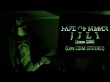 Haze of Summer - July (Anno 2205) (Live CDM STUDIO Rehersal Session, 24.12.2017)