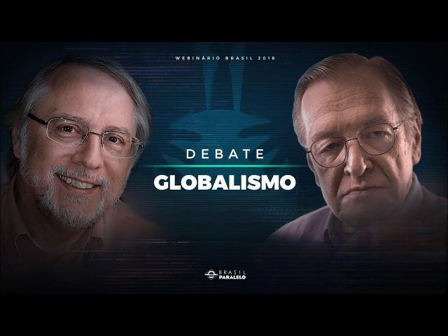 Globalismo: Bastidores do Mundo | Debate entre Olavo de Carvalho e Paulo. R. de Almeida