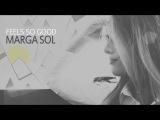 FEELS SO GOOD - Marga Sol (Official Video)
