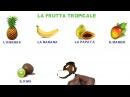 LA FRUTTA (lessico italiano)