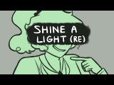 Shine a Light Reprise - Heathers (ANIMATIC)