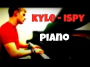 KYLE - iSpy ft. Lil Yachty | Tishler Piano Cover