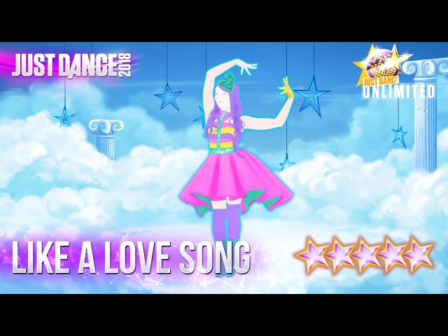 Just Dance 2018: Love You Like A Love Song - 5 stars
