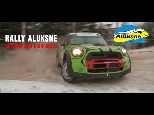 Rally Aluksne. Actions and hightlights