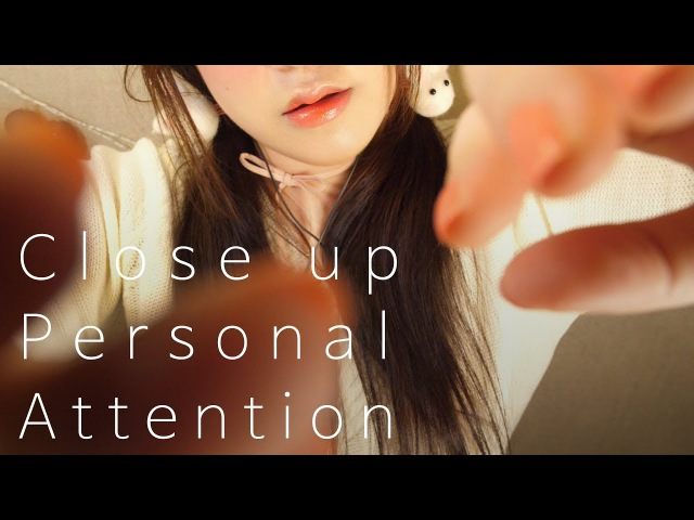 ASMR Close up Personal Attention for Your Sleep