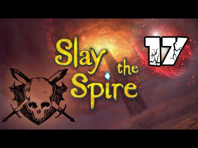 Прохождение Slay the Spire [17] Новый патч, новый вайп